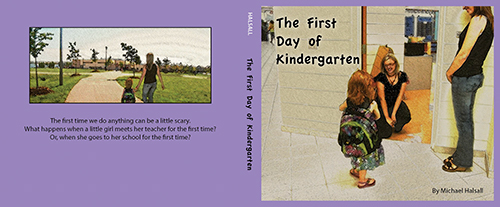 Cover Image of the children's book The First Day of Kindergarten.